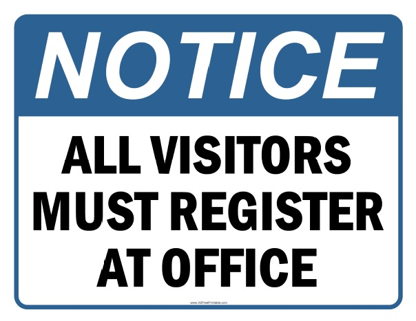 Free Printable All Visitors Must Register At Office Sign