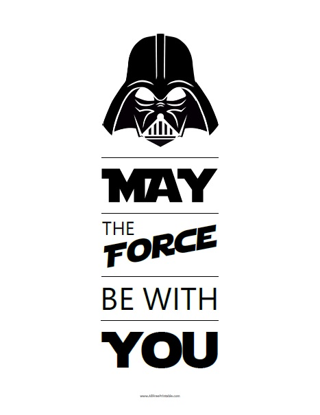 Free Printable May the Force Be With You Sign