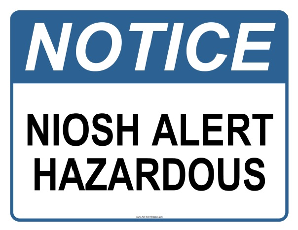 Free Printable NIOSH Alert Hazardous Sign
