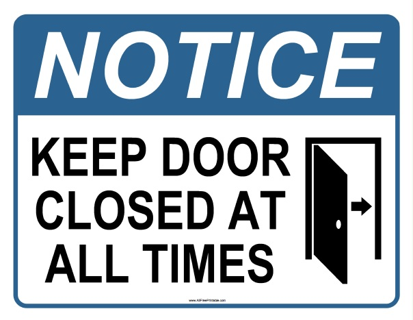 Free Printable Notice Keep Door Closed At All Times Sign