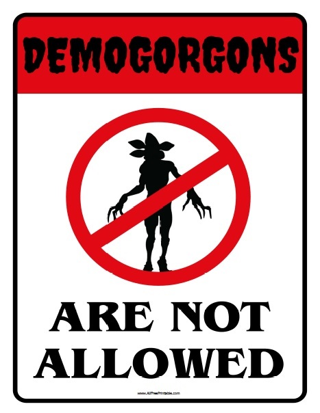 Free Printable Stranger Things Demogorgon Sign
