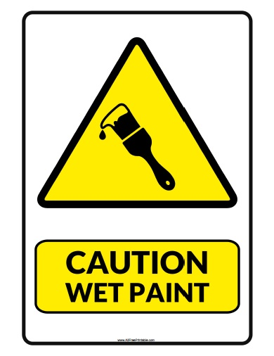 Free Printable Caution Wet Paint Sign