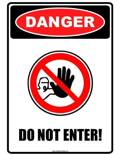 Free Printable Danger Do Not Enter Sign
