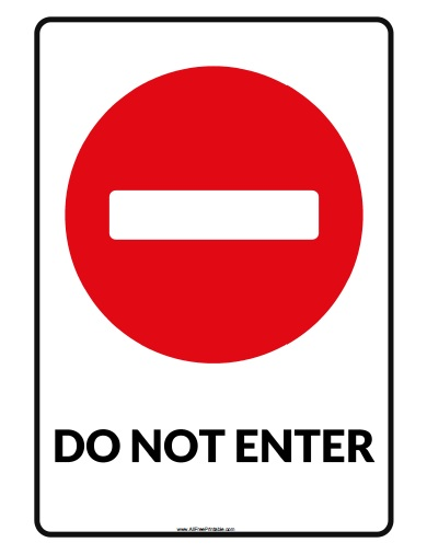 Free Printable Do Not Enter Sign