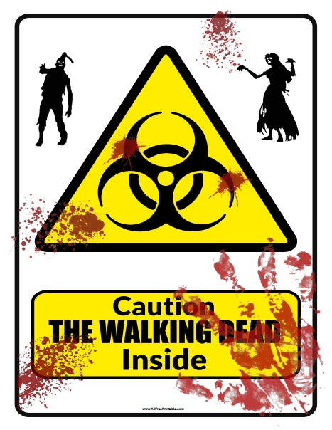Free Printable The Walking Dead Caution Sign