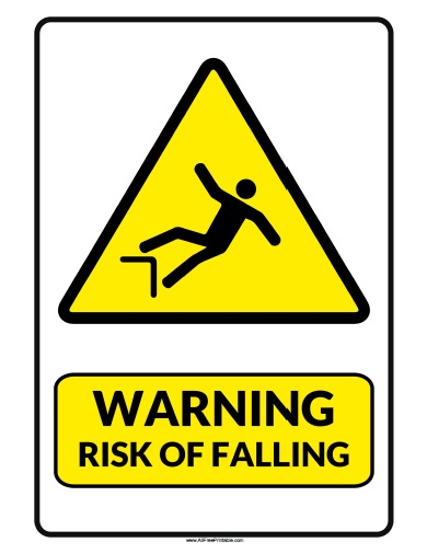 Free Printable Warning Risk of Falling Sign