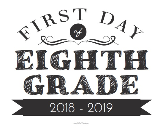 Free Printable First Day of Eighth Grade Sign