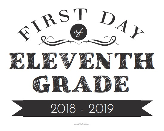 Free Printable First Day of Eleventh Grade Sign