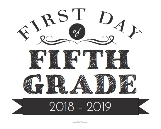 Free Printable First Day of Fifth Grade Sign