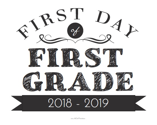 graphic about First Day of 1st Grade Printable identified as Initially Working day of Very first Quality Indicator - Cost-free Printable