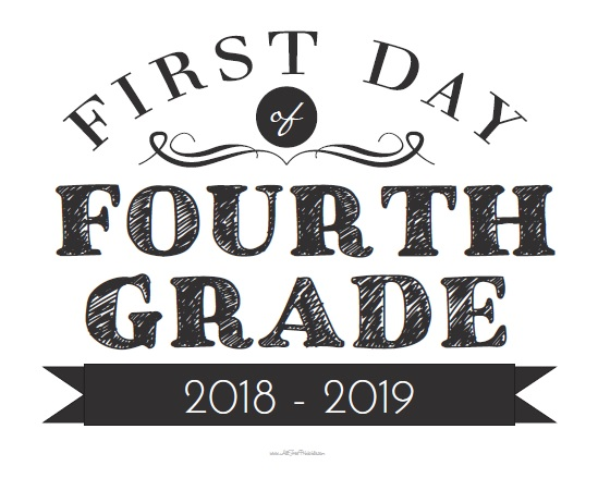 Free Printable First Day of Fourth Grade Sign