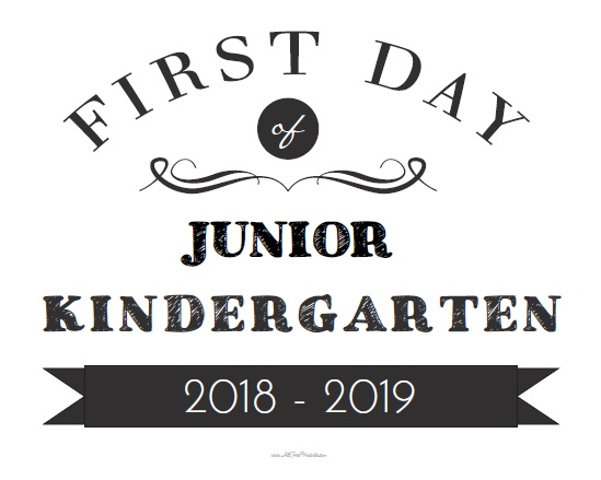 Free Printable First Day of Junior Kindergarten Sign