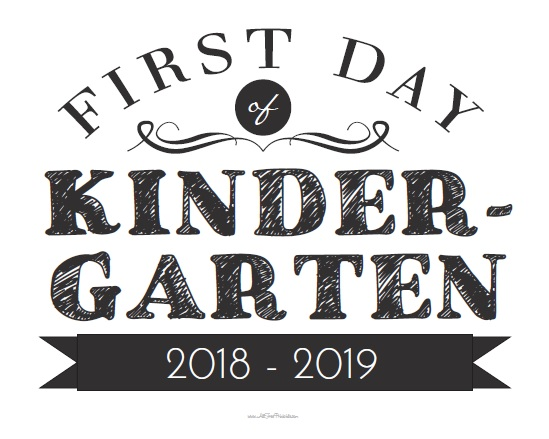 Free Printable First Day of Kindergarten Sign