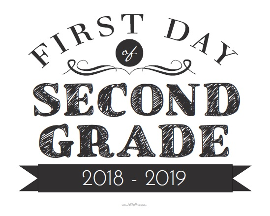 Effortless image with first day of 2nd grade printable sign