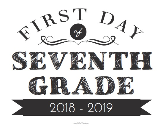 Free Printable First Day of Seventh Grade Sign