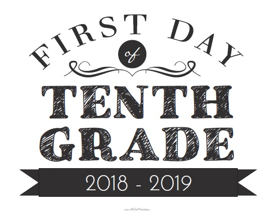 Free Printable First Day of Tenth Grade Sign