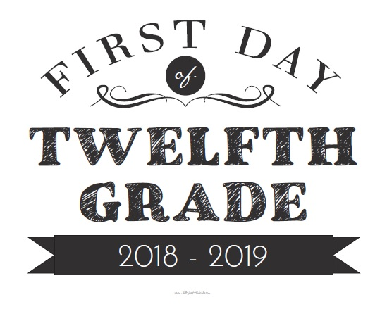 Free Printable First Day of Twelfth Grade Sign