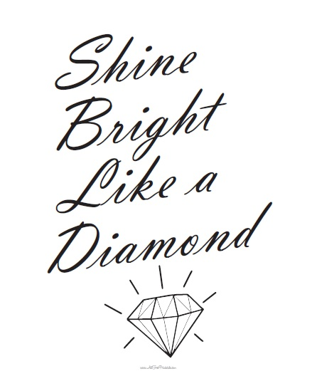 Free Printable Shine Bright Like a Diamond Wall Art Sign