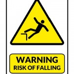 Warning Risk of Falling Sign