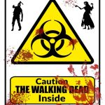 The Walking Dead Caution Sign