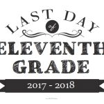 Last Day of Eleventh Grade Sign