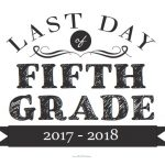 Last Day of Fifth Grade Sign