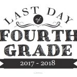 Last Day of Fourth Grade Sign