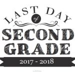 Last Day of Second Grade Sign