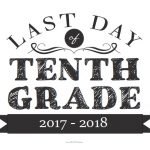 Last Day of Tenth Grade Sign