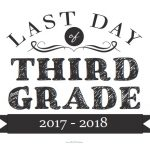 Last Day of Third Grade Sign
